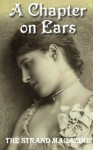 A Chapter on Ears: The Strand Magazine - George Cavendish