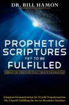 Prophetic Scriptures Yet to Be Fulfilled: During the 3rd and Final Reformation - Bill Hamon