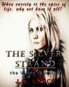 The Silver Strand (The Vilniv Chronicles, #1) - Julieanne Lynch