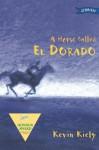 A Horse Called El Dorado - Kevin Kiely