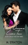 When Dreams Come True (The Star Series, #1) - M. Stratton