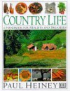 Country Life: A Handbook for Realists and Dreamers - Paul Heiney