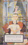 The Man Who Loved Children - Randall Jarrell, Christina Stead