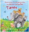 Meine Ersten Minutengeschichten Von Kleinen Und Grossen Tieren[2+ Jahre] - Manfred Mai, Ana Weller