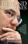 Beyond Promises - Ron Corbett
