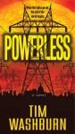 Powerless - Tim Washburn