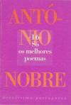 Só - os melhores poemas (Brevíssima Portuguesa, #16) - António Nobre