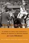 Seabiscuit: o cavalo que conquistou a América Às Vesperas da Segunda Guerra - Vera Sílvia Camargo Guarnieri, Laura Hillenbrand