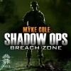 Breach Zone: Shadow Ops, Book 3 - Myke Cole, Lance Jackson