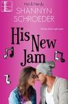 His New Jam (Hot & Nerdy Book 5) - Shannyn Schroeder