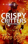 Crispy Critters - Theo Cage