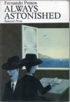 Always Astonished: Selected Prose - Fernando Pessoa