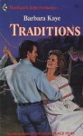 Traditions (Harlequin Superromance No. 332) - Barbara Kaye