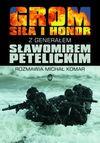 GROM Siła i Honor - Petelicki Sławomir, Komar Michał
