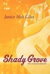 Shady Grove - Janice Holt Giles
