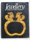 Jewellery Through 7000 Years - British Museum Press