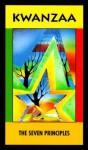 Kwanzaa: The Seven Principles - Rod Terry, Angela Williams