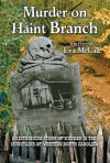 Murder on Haint Branch - Eva McCall