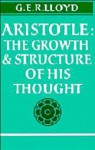 Aristotle: The Growth And Structure Of His Thought (hardback) - Geoffrey E.R. Lloyd