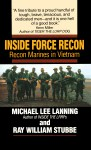 Inside Force Recon: Recon Marines in Vietnam - Michael Lee Lanning, Ray W. Stubbe, Michael Lee Lanning