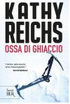 OSSA DI GHIACCIO - REICHS