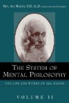 The System of Mental Philosophy - Asa Mahan