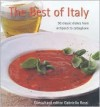 The Best of Italy: 50 Classic Dishes from Antipasti to Zabaglione - Gabriella Rossi