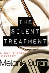The Silent Treatment - Melanie Surani
