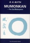 Zen and Zen Classics Vol. 4: Mumonkan - R.H. Blyth