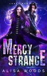 Mercy Strange - Alisa Woods