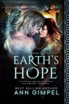 Earth's Hope (Earth Reclaimed Book 3) - Ann Gimpel, Angela Kelly, Fiona Jayde