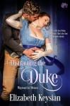 Distracting the Duke - Elizabeth Keysian