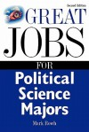 Great Jobs for Political Science Majors - Mark Rowh