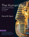 The Humanities: Culture, Continuity and Change, Book 1: The Ancient World and the Classical Past: Prehistory to 200 CE - Henry M. Sayre