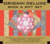 Origami Deluxe Book & Gift Set - Duy Nguyen, Robert Fathauer