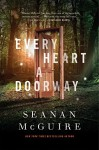 Every Heart a Doorway (Wayward Children) - Seanan McGuire