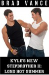 Kyle's New Stepbrother II: Long Hot Summer - Brad Vance