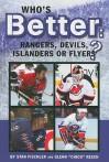 Who's Better: Rangers, Devils, Islanders or the Flyers? - Stan Fischler, Glenn Reesch