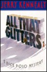 All That Glitters - Jerry Kennealy