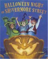 Halloween Night on Shivermore Street - Pamela Pollack, Meg Belviso, Randy DuBurke