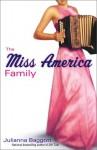 The Miss America Family - Julianna Baggott