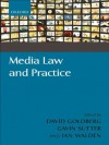 Media Law and Practice - David Goldberg, Gavin Sutter, Ian Walden