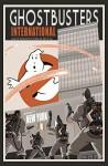 Ghostbusters International - Erik Burnham