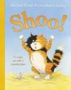 Shoo! - Michael Rosen, Jonathan Langley