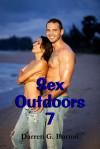 Sex Outdoors 7 - Darren G. Burton