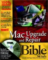 MacWorld Mac Upgrade and Repair Bible [With Packed with Utilities, Web Tools, Resource Index..] - Todd Stauffer