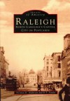 Raleigh: North Carolina's Capital City on Postcards - Norman D. Anderson