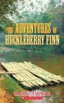 The Adventures Of Huckleberry Finn (Apple Classics) - Mark Twain