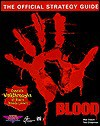 Blood: The Official Strategy Guide (Secrets of the Games Series.) - Ted Chapman, Mel Odom