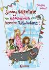 Sunny Valentine - Von Schaumbädern und tanzenden Rollschuhen - Irmgard Kramer, Nina Dulleck